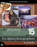 The Photoshop Elements 15 Book for Digital Photographers Book