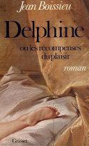 Delphine ou les récompenses du plaisir