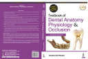 Textbook of Dental Anatomy  Physiology   Occlusion