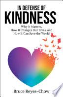 In Defense of Kindness Book PDF