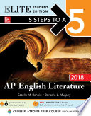 5 Steps to a 5  AP English Literature 2018 Elite Student Edition Book