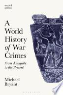 A World History of War Crimes