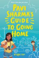 Pavi Sharma's Guide to Going Home Pdf/ePub eBook