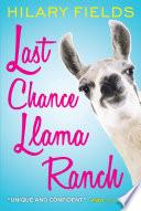 Last Chance Llama Ranch Book