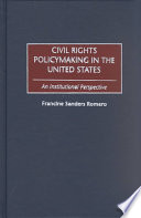 Civil Rights Policymaking in the United States  : An Institutional Perspective