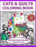 Cats and Quilts Coloring Book for Adults and Children