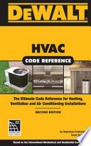 DEWALT HVAC CODE REFERENCE: Based on the 2015 International Mechanical Code