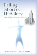 Falling Short of The Glory Book