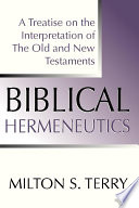 Biblical Hermeneutics First Edition