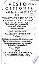 Visio Scipionis Christiani: sive Tractatus de sole, etc