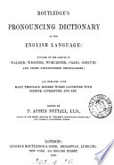 Routledge's pronouncing dictionary of the English language