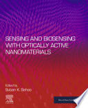 Sensing and Biosensing with Optically Active Nanomaterials