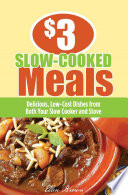 3 Slow Cooked Meals