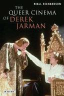 The Queer Cinema of Derek Jarman