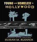 Young and Homeless In Hollywood