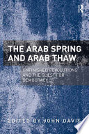 The Arab Spring and Arab Thaw