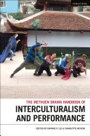 Methuen Drama Handbook of Interculturalism and Performance [Pdf/ePub] eBook