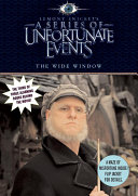 A Series of Unfortunate Events: The Wide Window Movie Tie-in Edition