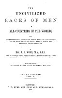 Uncivilized Races of Men in All Countries of the World