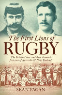 The First Lions of Rugby