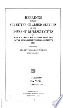Hearings Before Committee on Armed Services of the House of Representatives on Sundry Legislation Affecting the Naval and Military Establishments  1950