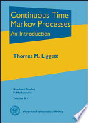 Continuous Time Markov Processes