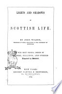Lights and Shadows of Scottish Life by John Wilson