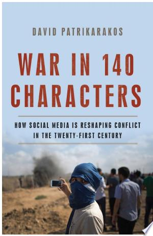 Download War in 140 Characters Free Books - Dlebooks.net