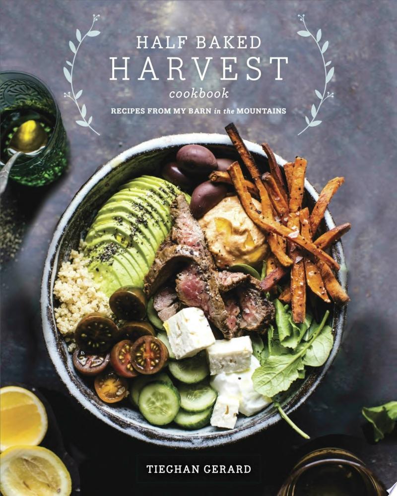 Half Baked Harvest Cookbook image