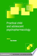 Practical Child And Adolescent Psychopharmacology Book PDF