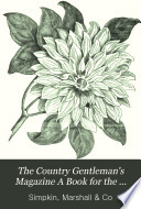 The Country Gentleman's Magazine A Book for the Country House