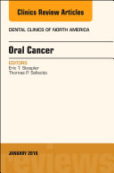 Oral Cancer, An Issue of Dental Clinics of North America, E-Book