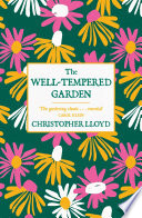 The Well Tempered Garden