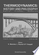 Thermodynamics: History And Philosophy - Facts, Trends, Debates
