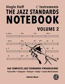 The Jazz Standards Notebook Vol 2 C Instruments Single Staff Book PDF