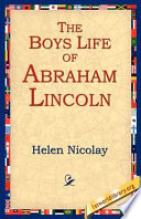The Boys Life of Abraham Lincoln Book PDF