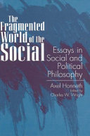 The Fragmented World Of The Social