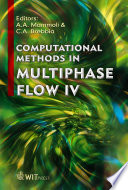 Computational Methods In Multiphase Flow Iv Book PDF