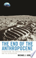 The End of the Anthropocene