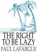 Pdf The Right To Be Lazy Telecharger