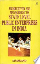 Productivity and Management of State Level Public Enterprises