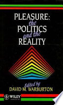 Pleasure, the politics, and the reality