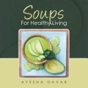 Soups for Healthy Living