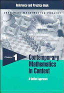 Contemporary Mathematics in Context  A Unified Approach  Course 1  Reference and Practice Book