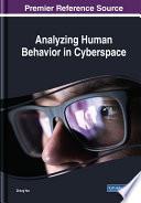 Analyzing Human Behavior in Cyberspace