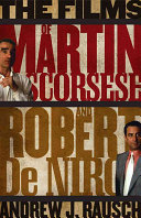 The Films of Martin Scorsese and Robert De Niro Book