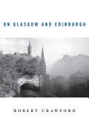 On Glasgow and Edinburgh Book