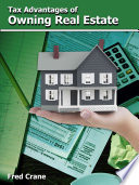 Tax Advantages of Owning Real Estate