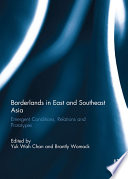 Borderlands in East and Southeast Asia