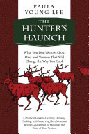 The Hunter's Haunch: What You Don t Know About Deer and ...